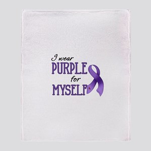Wear Purple - Myself Throw Blanket