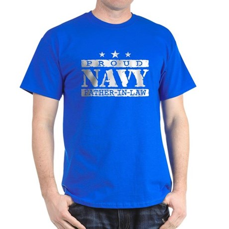 Proud Navy Father In Law Dark T-Shirt