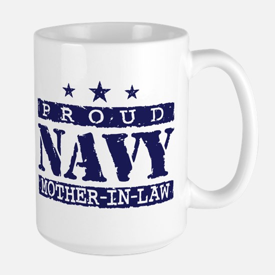 Proud Navy Mother In Law Large Mug