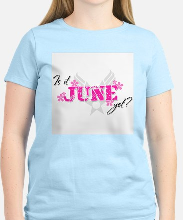 Is it June yet? (Air Force Wi Women's Light T-Shir