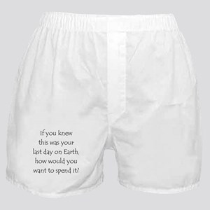 Last Day Boxer Shorts