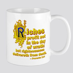 Riches Profit Not Mug