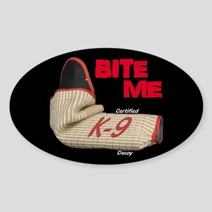 BITE ME C slv K9 D (dark) Sticker (Oval)