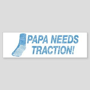 Papa Needs Traction Sticker (Bumper)
