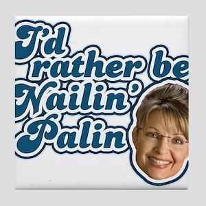 Nailin Palin Tile Coaster