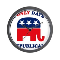 I Only Date Republicans Wall Clock