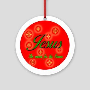 The Reason for the Season Christmas Ornament