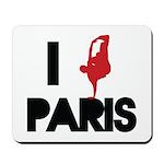 I break PARIS Mousepad