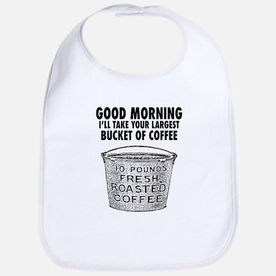Coffee by the bucket Baby Bib