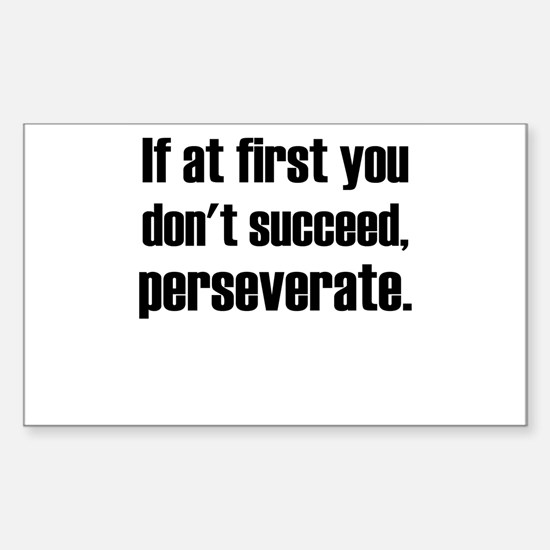 Perseveration Decal