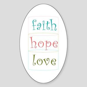 Faith Hope Love Sticker (Oval)