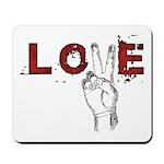 Love Peace V Mousepad