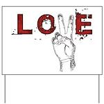 Love Peace V Yard Sign
