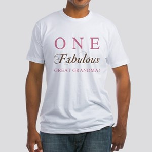 One Fabulous Great Grandma Fitted T-Shirt