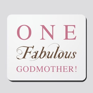 One Fabulous Godmother Mousepad