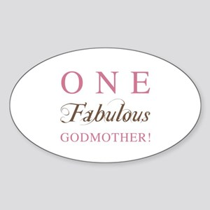 One Fabulous Godmother Sticker (Oval)