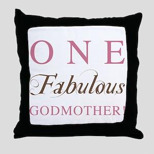 One Fabulous Godmother Throw Pillow