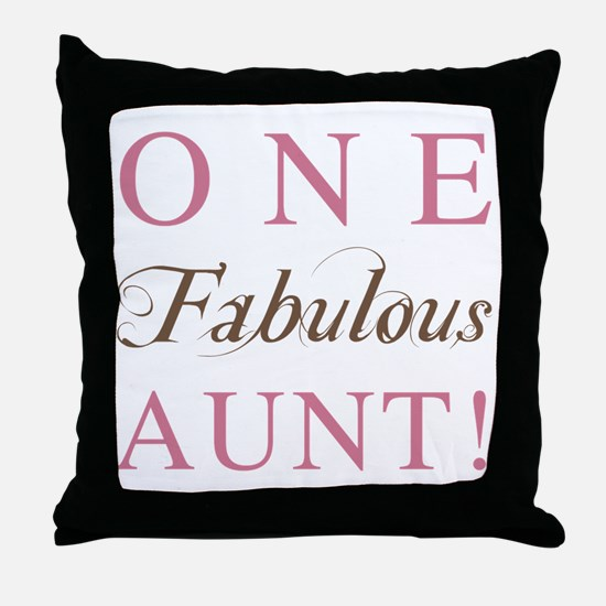 One Fabulous Aunt Throw Pillow