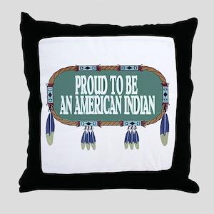 PROUD INDIAN Throw Pillow