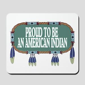 PROUD INDIAN Mousepad
