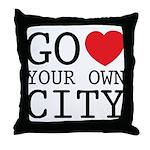 Go love your own City origina Throw Pillow