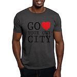 Go love your own City origina Dark T-Shirt