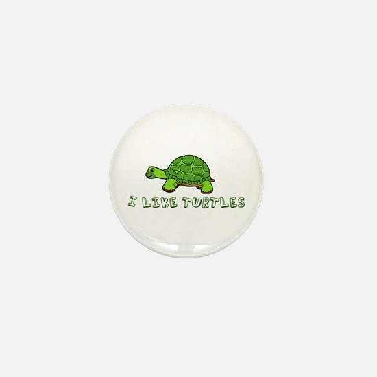 I Like Turtles Mini Button