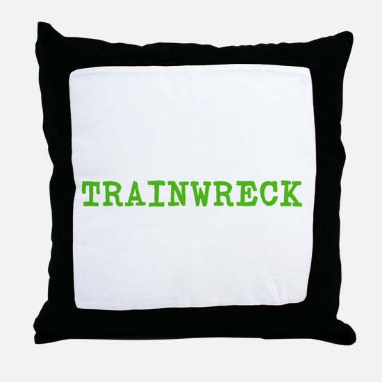 Trainwreck Throw Pillow
