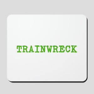 Trainwreck Mousepad