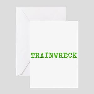 Trainwreck Greeting Cards