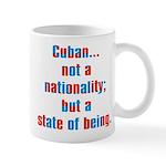Cuban...State of Being Mug