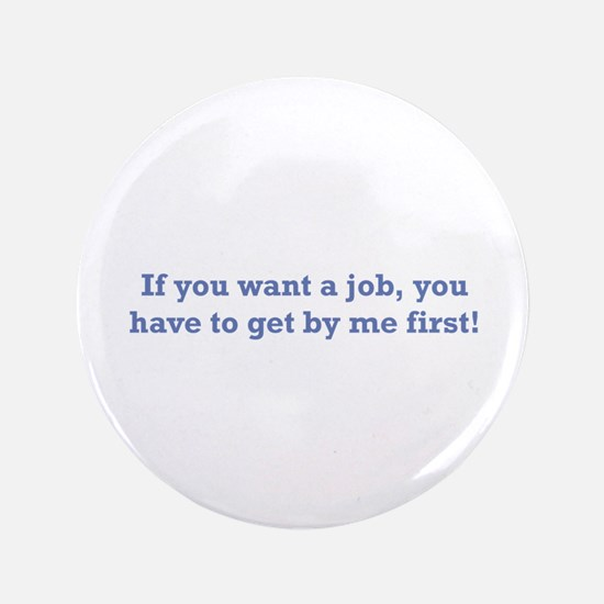 "Job / First 3.5"" Button"