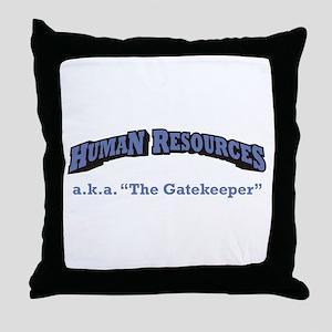 HR / Gatekeeper Throw Pillow