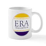 ERA Once and For All Mug