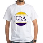 ERA Once and For All White T-Shirt