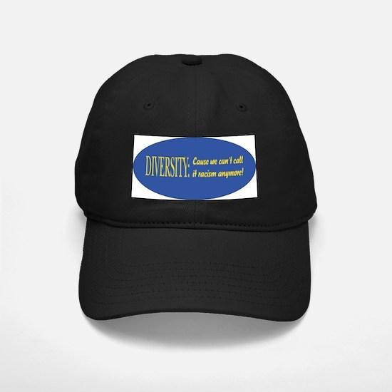 Call it racism Baseball Hat