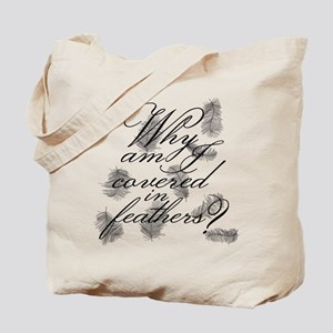 Covered In Feathers Tote Bag