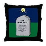RIP Instant Replay Throw Pillow