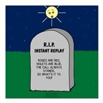 RIP Instant Replay Square Car Magnet 3
