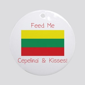 Feed Me Cepelinai and Kisses Ornament (Round)
