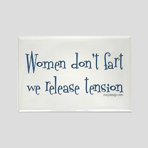Women don't fart... Rectangle Magnet