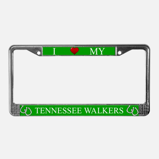 Green I Love My Tennessee Walkers Frame