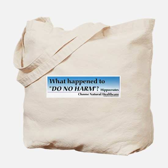 DO NO HARM Tote Bag