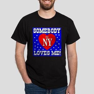 Somebody In NY Loves Me! Black T-Shirt