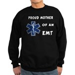 Proud Mother of an EMT Sweatshirt (dark)