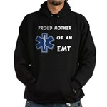 Proud Mother of an EMT Hoodie (dark)