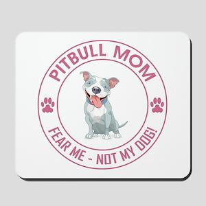 PITBULL MOM Mousepad