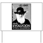 Viva Darwin Evolucion Yard Sign