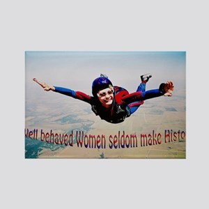 Well behaved Women seldom Mak Rectangle Magnet
