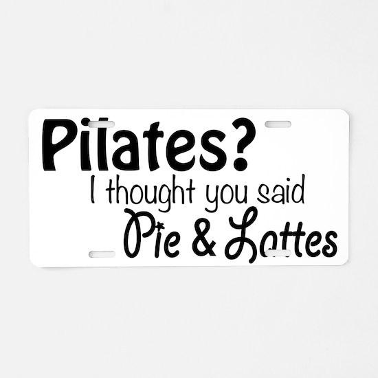 Funny Pilates Aluminum License Plate